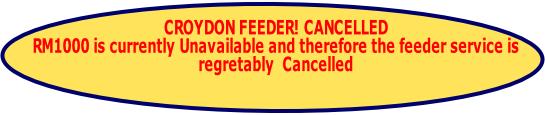 CROYDON FEEDER! CANCELLED